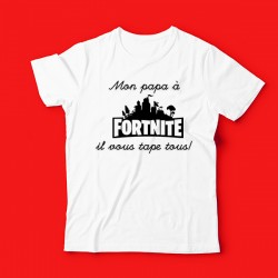 T-shirt Mon papa à Fortnite